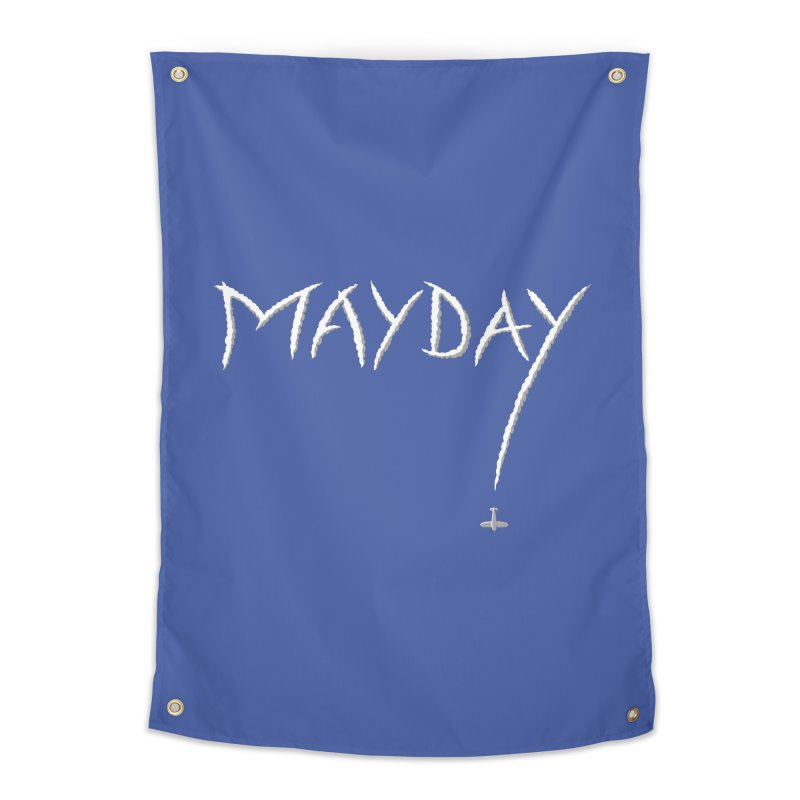 MAYDAY! Home Tapestry by Teeframed