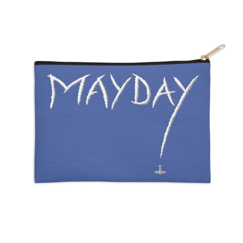 MAYDAY! Accessories Zip Pouch by Teeframed