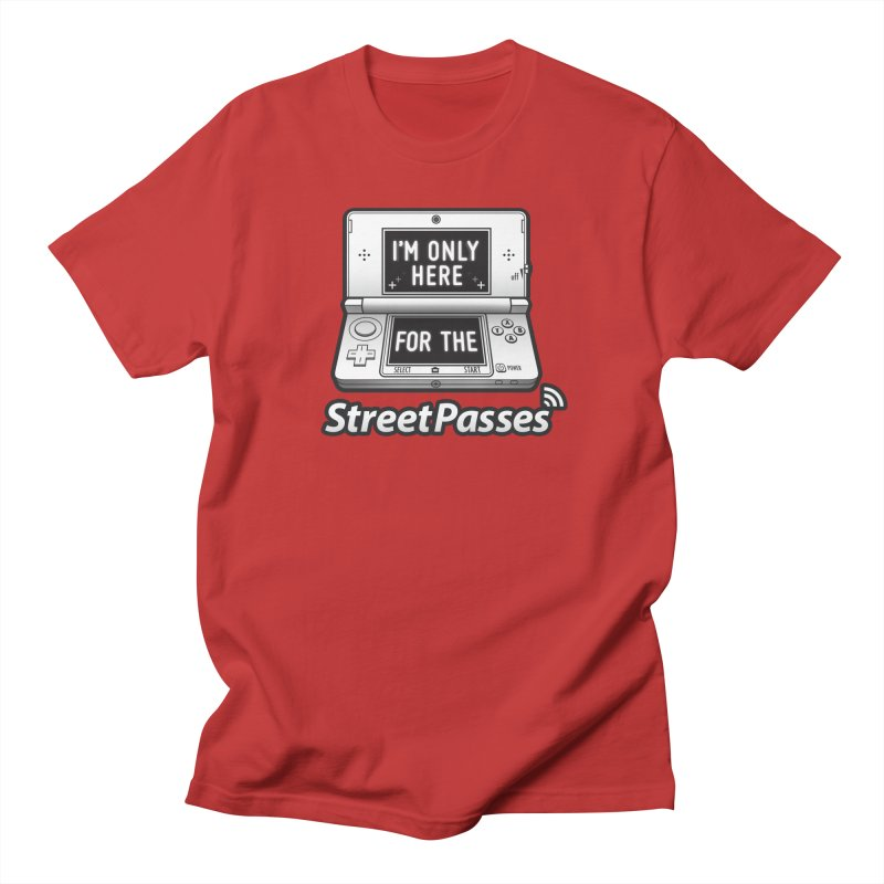 I'm Only Here For The StreetPasses Men's Regular T-Shirt by TeeMaki