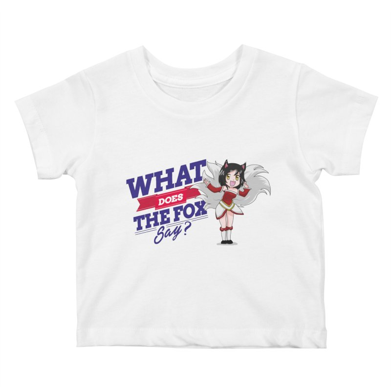 What does the fox say? Kids Baby T-Shirt by Teemovsall Official shop