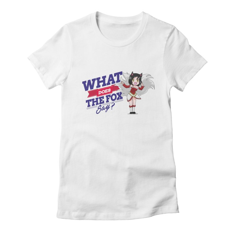 What does the fox say? Women's Fitted T-Shirt by Teemovsall Official shop