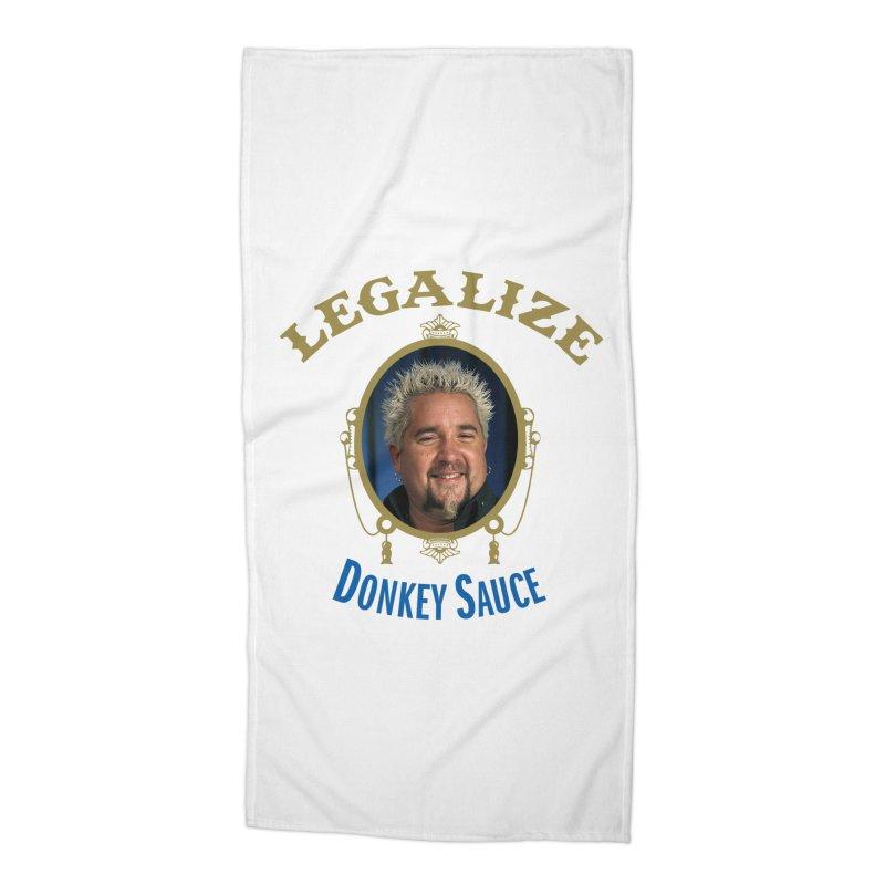 LEGALIZE DONKEY SAUCE Accessories Beach Towel by Teenage Stepdad