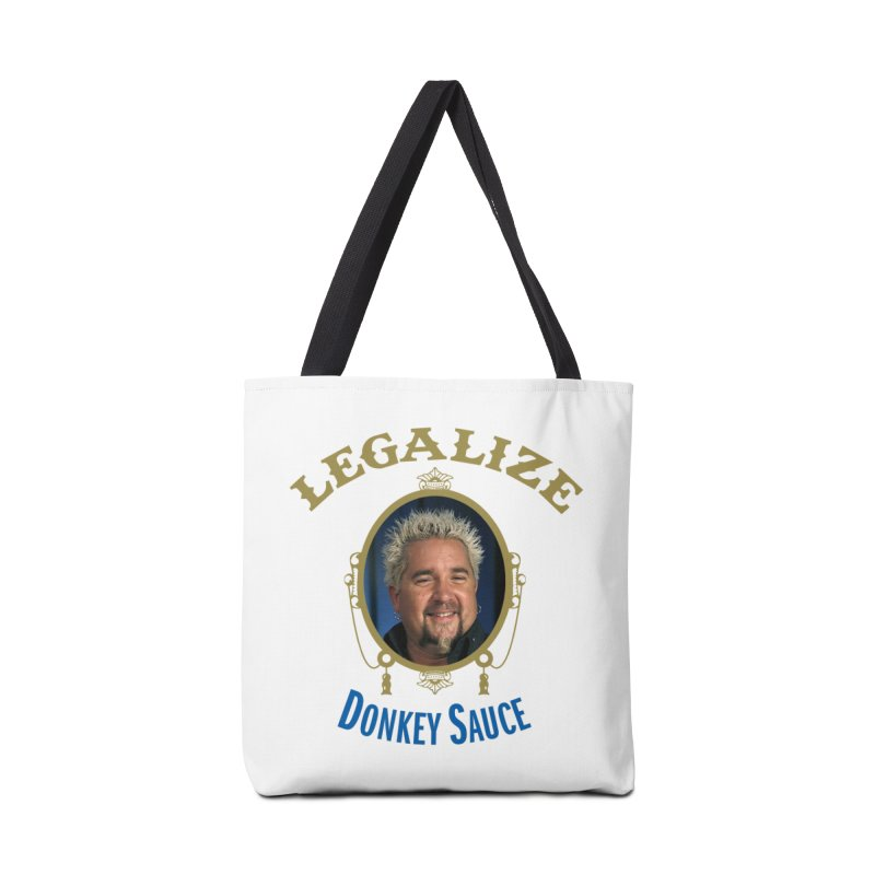 LEGALIZE DONKEY SAUCE Accessories Tote Bag Bag by Teenage Stepdad