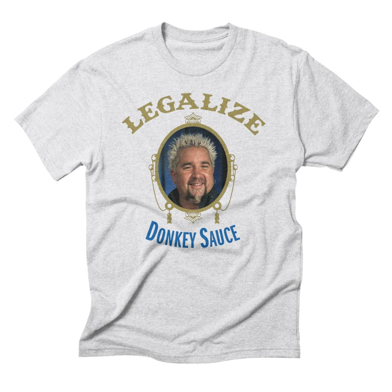 LEGALIZE DONKEY SAUCE in Men's Triblend T-Shirt Heather White by Teenage Stepdad