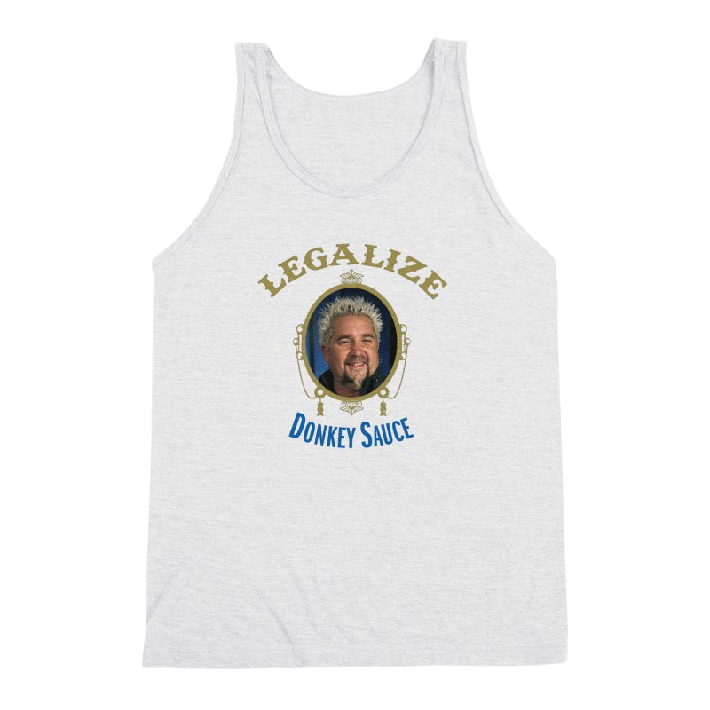 LEGALIZE DONKEY SAUCE Men's Triblend Tank by Teenage Stepdad
