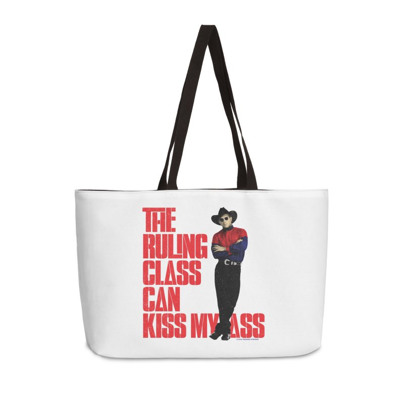 THE RULING CLASS CAN KISS MY ASS Accessories Weekender Bag Bag by Teenage Stepdad