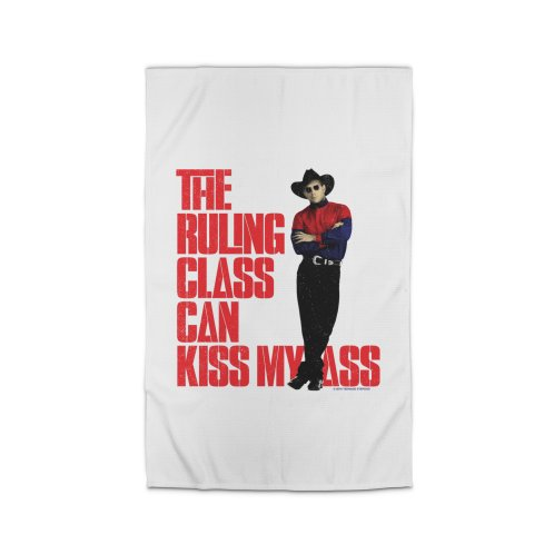 image for THE RULING CLASS CAN KISS MY ASS