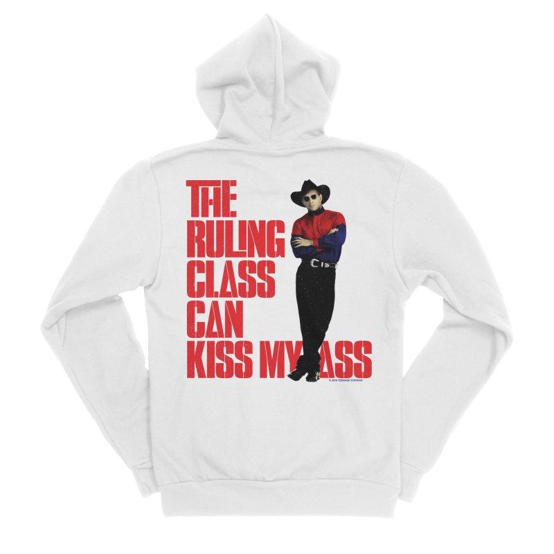 THE RULING CLASS CAN KISS MY ASS Women's Sponge Fleece Zip-Up Hoody by Teenage Stepdad