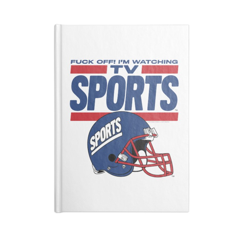 TV SPORTS Accessories Lined Journal Notebook by Teenage Stepdad