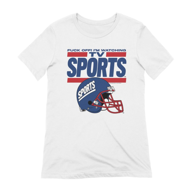 TV SPORTS Women's Extra Soft T-Shirt by Teenage Stepdad