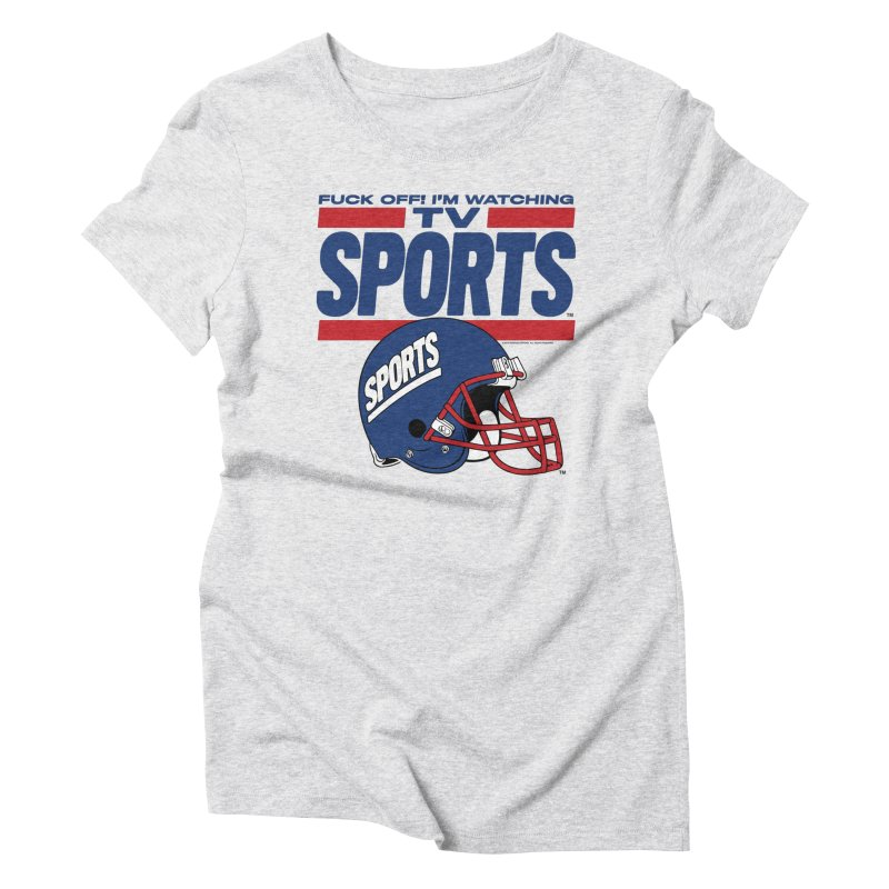 TV SPORTS Women's Triblend T-Shirt by Teenage Stepdad