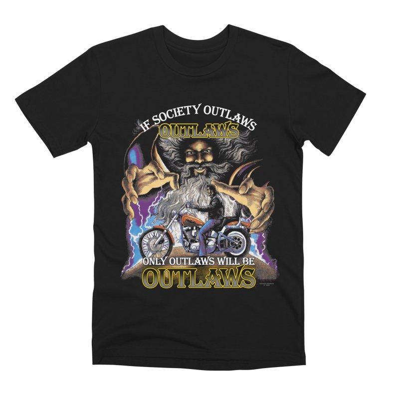 OUTLAWS OUTLAWS OUTLAWS OUTLAWS Men's Premium T-Shirt by Teenage Stepdad