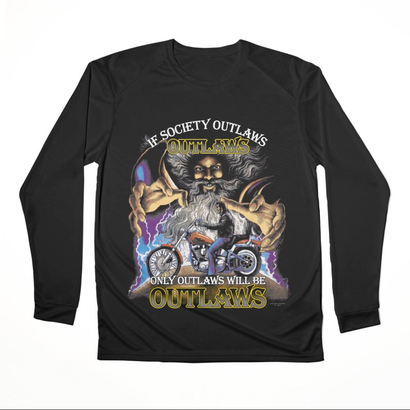 OUTLAWS OUTLAWS OUTLAWS OUTLAWS Men's Performance Longsleeve T-Shirt by Teenage Stepdad
