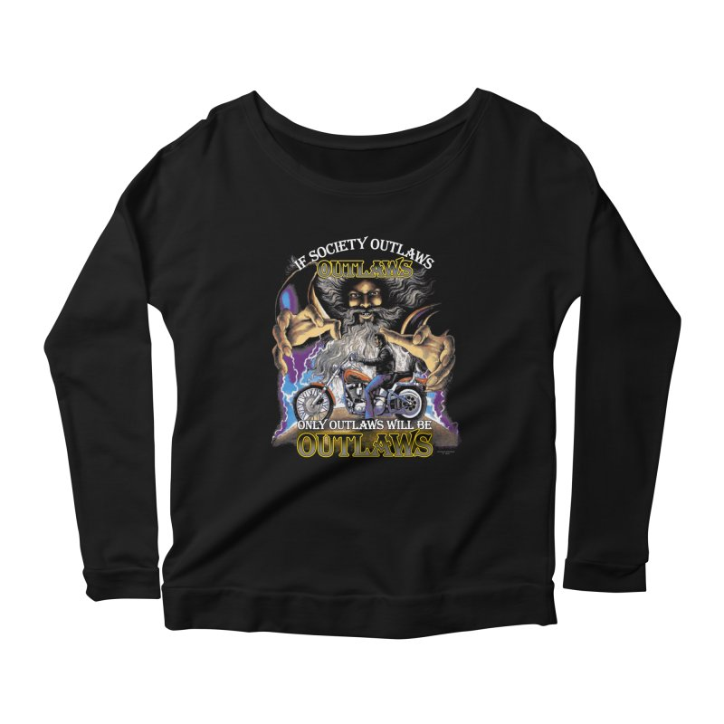 OUTLAWS OUTLAWS OUTLAWS OUTLAWS Women's Scoop Neck Longsleeve T-Shirt by Teenage Stepdad