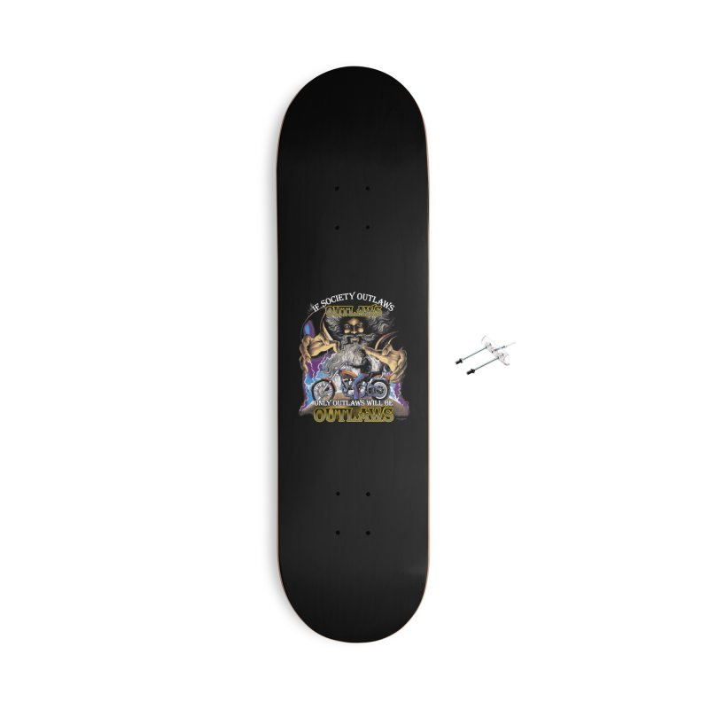 OUTLAWS OUTLAWS OUTLAWS OUTLAWS Accessories With Hanging Hardware Skateboard by Teenage Stepdad