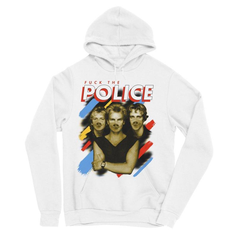 FUCK THE POLICE Women's Sponge Fleece Pullover Hoody by Teenage Stepdad