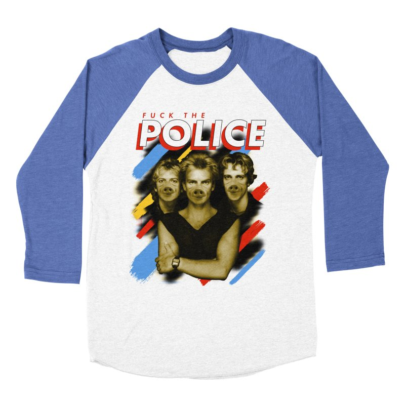 FUCK THE POLICE in Men's Baseball Triblend Longsleeve T-Shirt Tri-Blue Sleeves by Teenage Stepdad