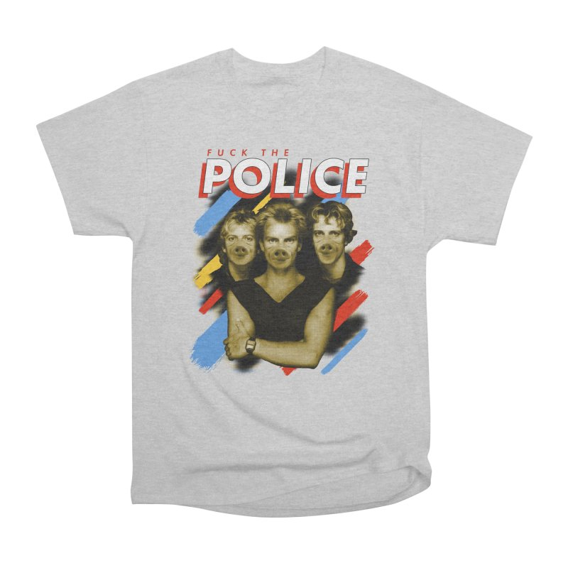 FUCK THE POLICE Men's Heavyweight T-Shirt by Teenage Stepdad