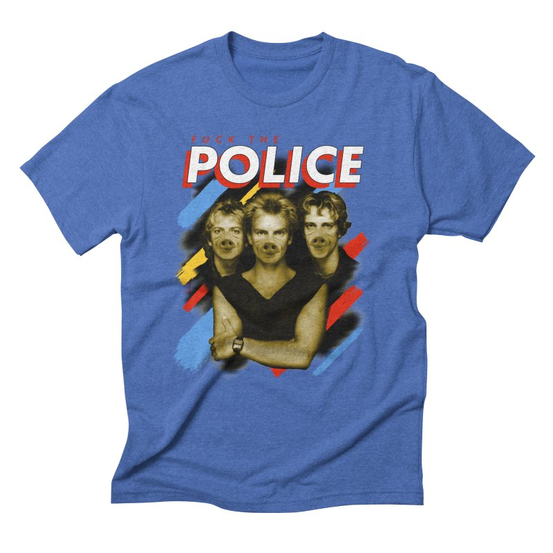 FUCK THE POLICE Men's Triblend T-Shirt by Teenage Stepdad