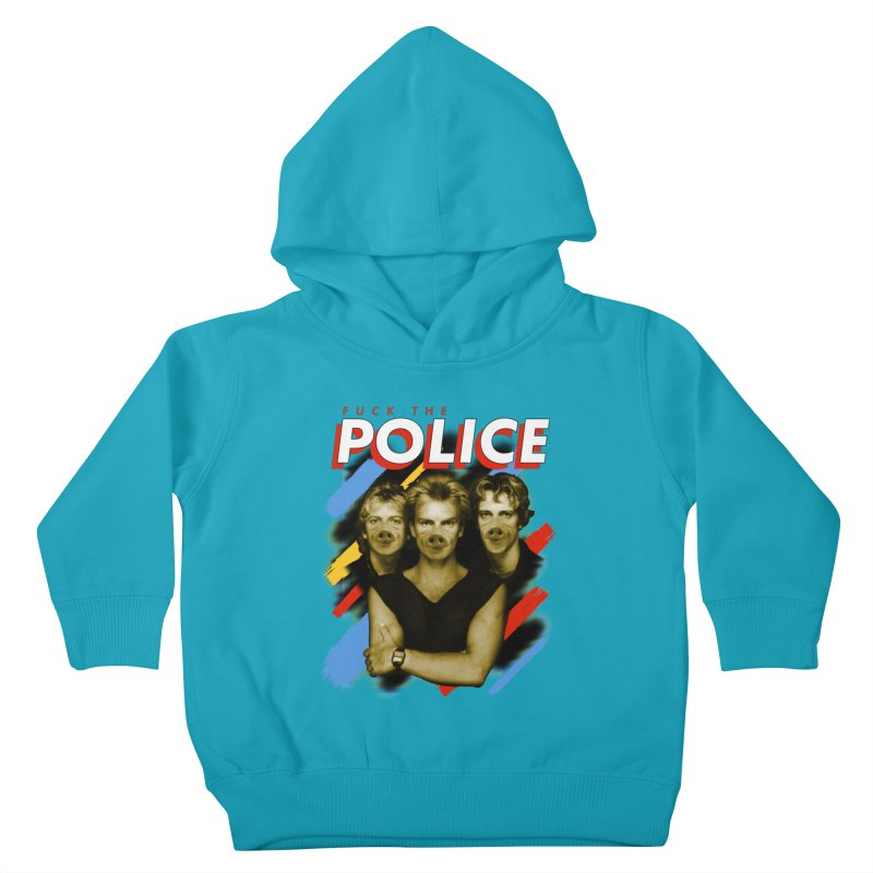 FUCK THE POLICE Kids Toddler Pullover Hoody by Teenage Stepdad