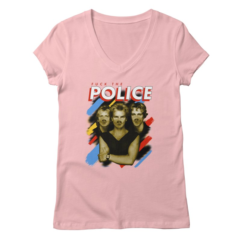 FUCK THE POLICE Women's Regular V-Neck by Teenage Stepdad