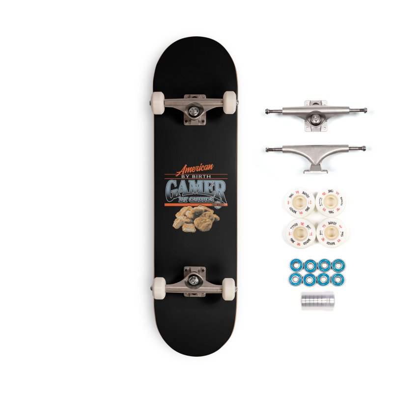 GAMER BY CHOICE Accessories Complete - Premium Skateboard by Teenage Stepdad
