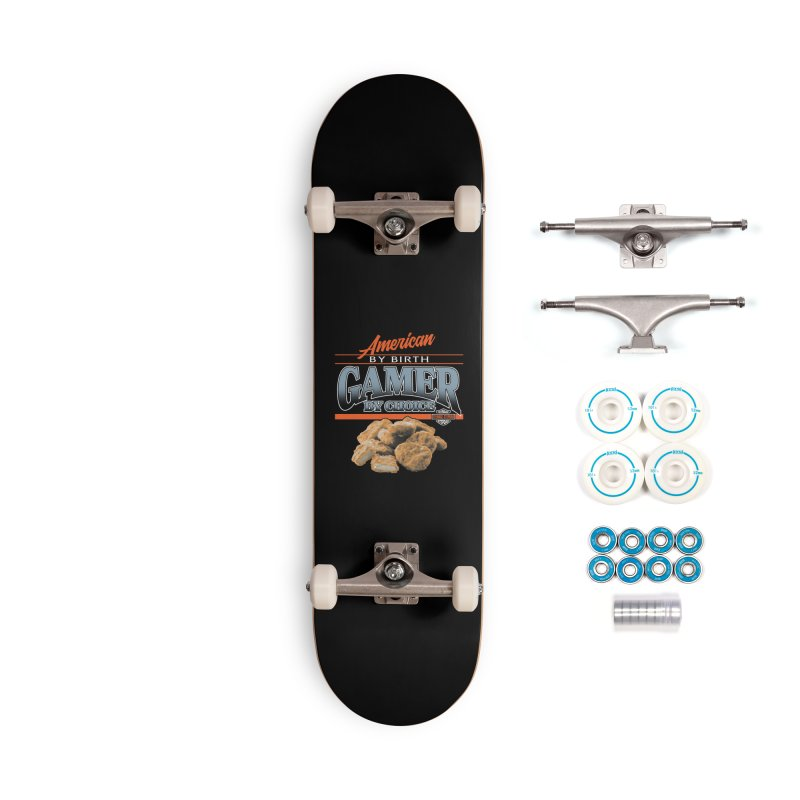 GAMER BY CHOICE Accessories Complete - Basic Skateboard by Teenage Stepdad
