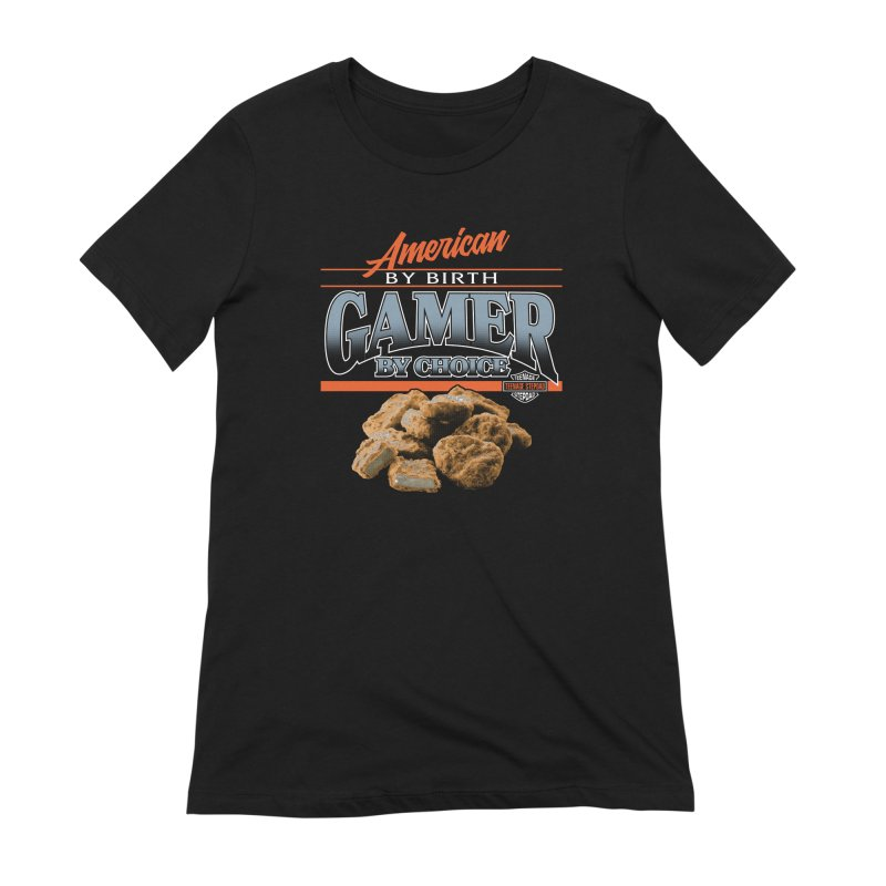 GAMER BY CHOICE Women's Extra Soft T-Shirt by Teenage Stepdad