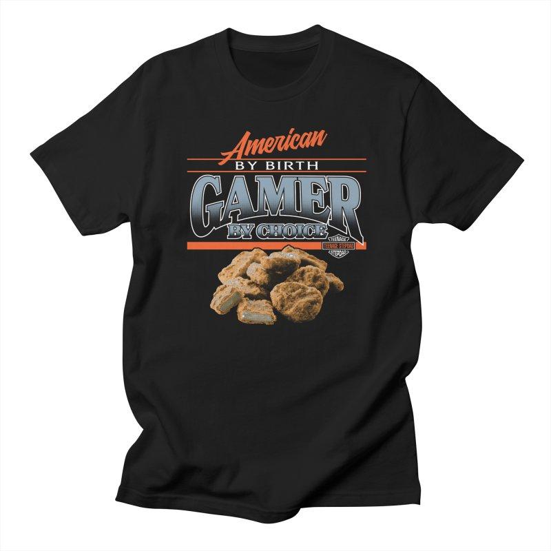 GAMER BY CHOICE Women's Regular Unisex T-Shirt by Teenage Stepdad