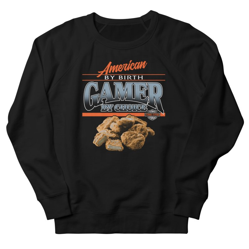 GAMER BY CHOICE Men's French Terry Sweatshirt by Teenage Stepdad