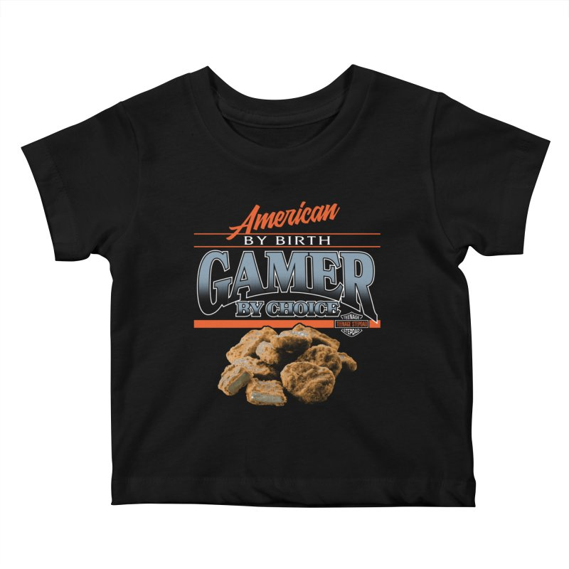GAMER BY CHOICE Kids Baby T-Shirt by Teenage Stepdad