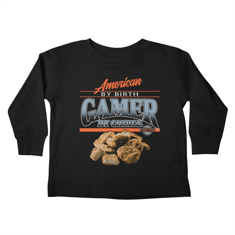 GAMER BY CHOICE Kids Toddler Longsleeve T-Shirt by Teenage Stepdad