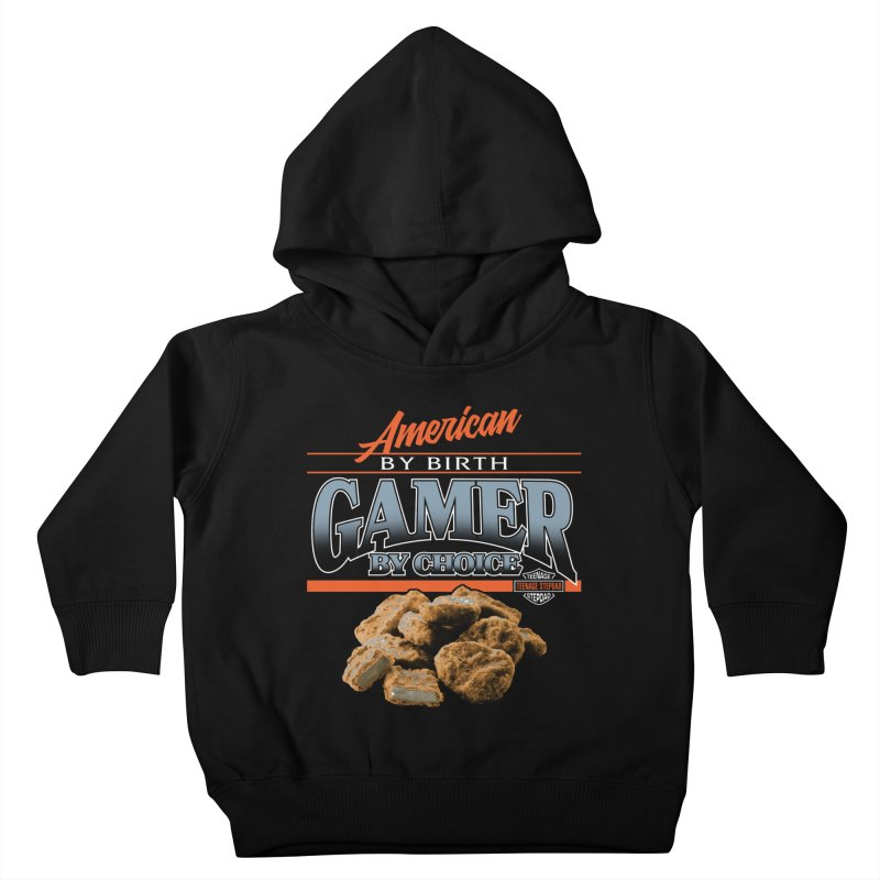 GAMER BY CHOICE Kids Toddler Pullover Hoody by Teenage Stepdad