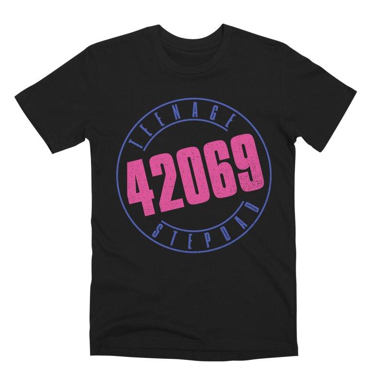 42069 Men's Premium T-Shirt by Teenage Stepdad