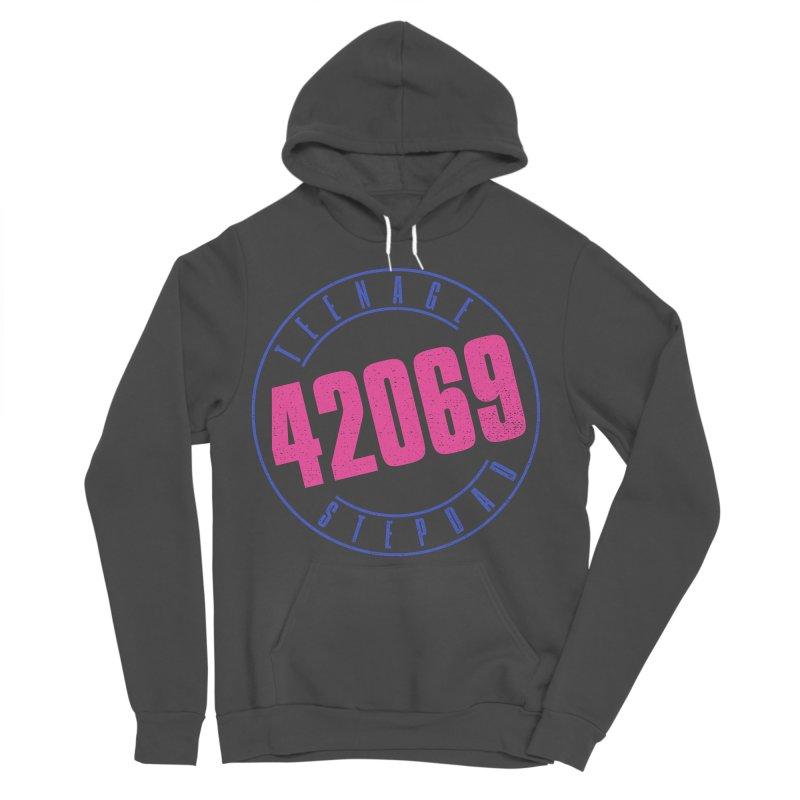 42069 Women's Sponge Fleece Pullover Hoody by Teenage Stepdad