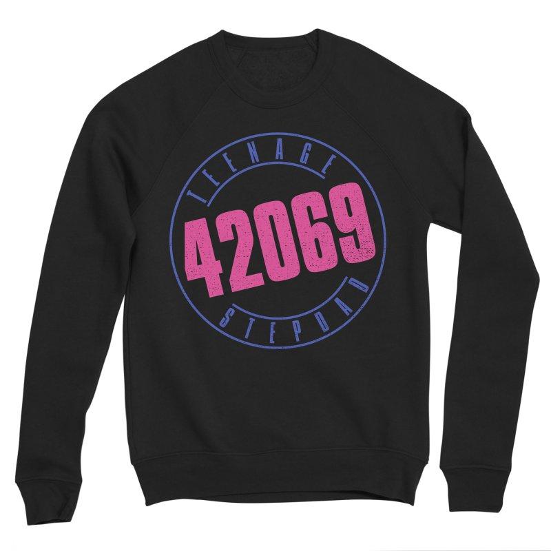 42069 Women's Sponge Fleece Sweatshirt by Teenage Stepdad