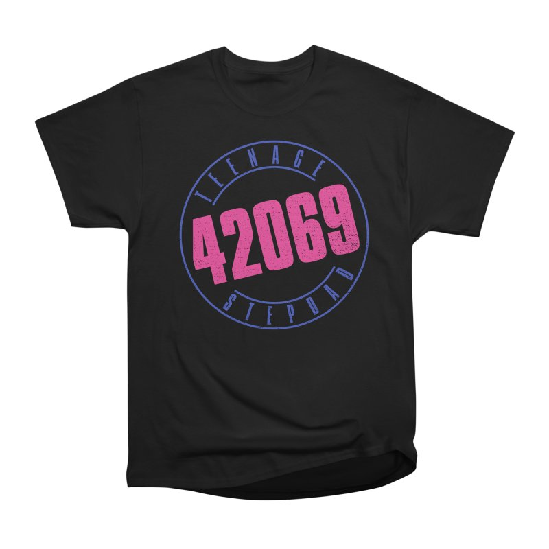 42069 Women's Heavyweight Unisex T-Shirt by Teenage Stepdad