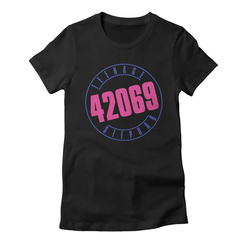 42069 Women's Fitted T-Shirt by Teenage Stepdad