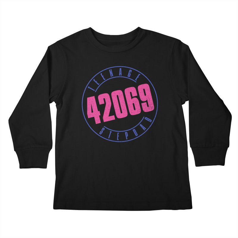 42069 Kids Longsleeve T-Shirt by Teenage Stepdad
