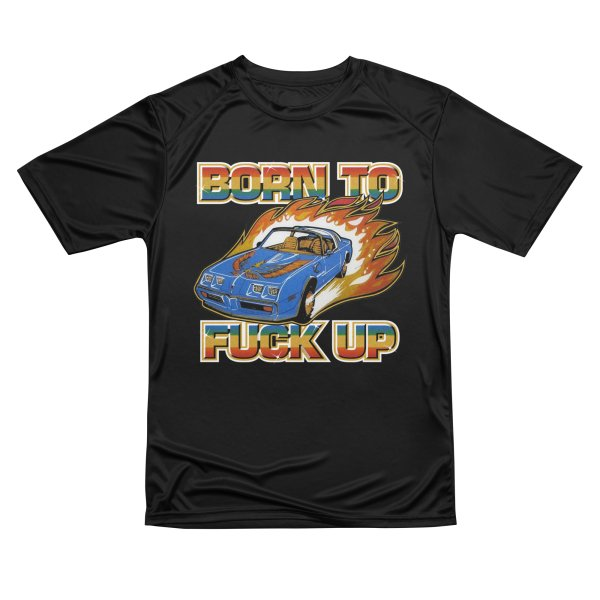 Product image for BORN TO FUCK UP