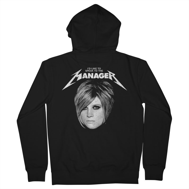 I'D LIKE TO SPEAK TO THE MANAGER Women's French Terry Zip-Up Hoody by Teenage Stepdad