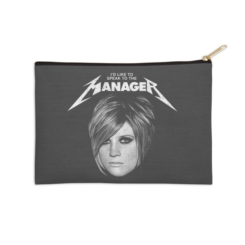 I'D LIKE TO SPEAK TO THE MANAGER Accessories Zip Pouch by Teenage Stepdad