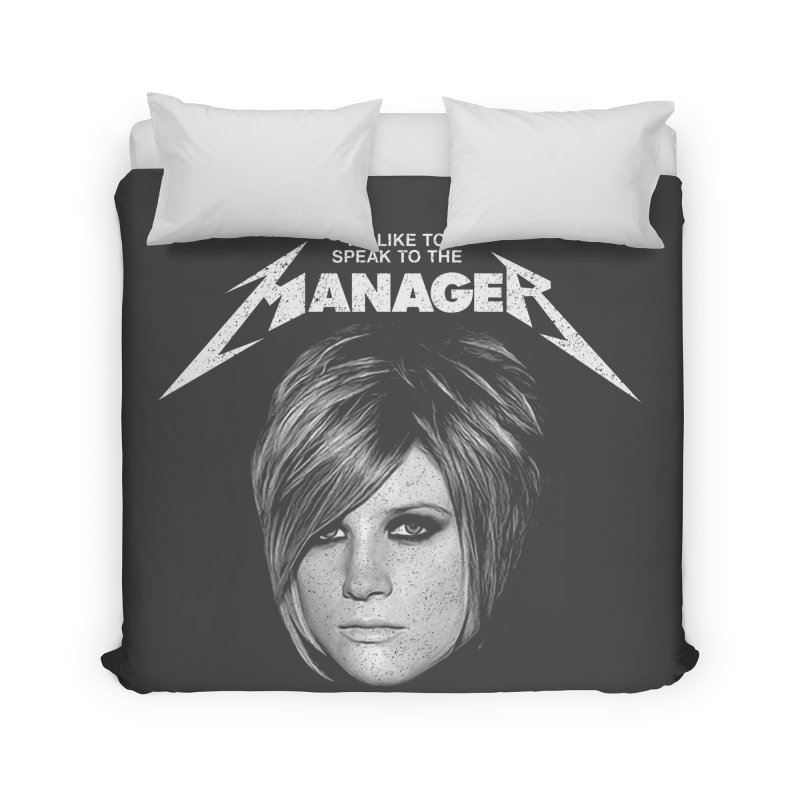 I'D LIKE TO SPEAK TO THE MANAGER Home Duvet by Teenage Stepdad
