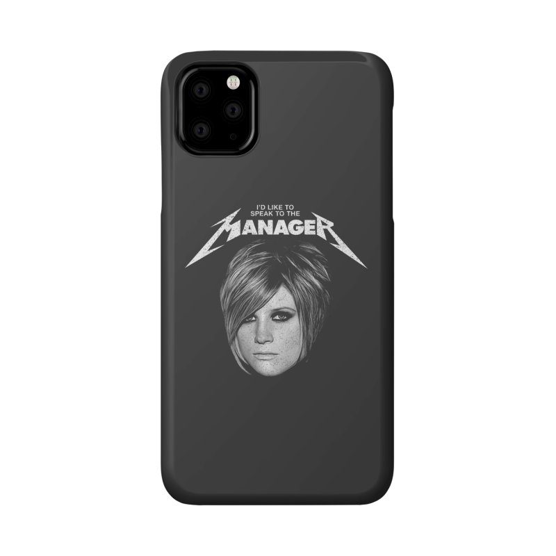 I'D LIKE TO SPEAK TO THE MANAGER Accessories Phone Case by Teenage Stepdad