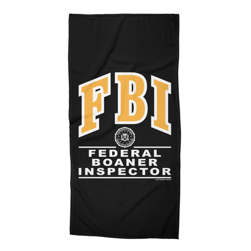 FBI Federal Boaner Inspector Accessories Beach Towel by Teenage Stepdad
