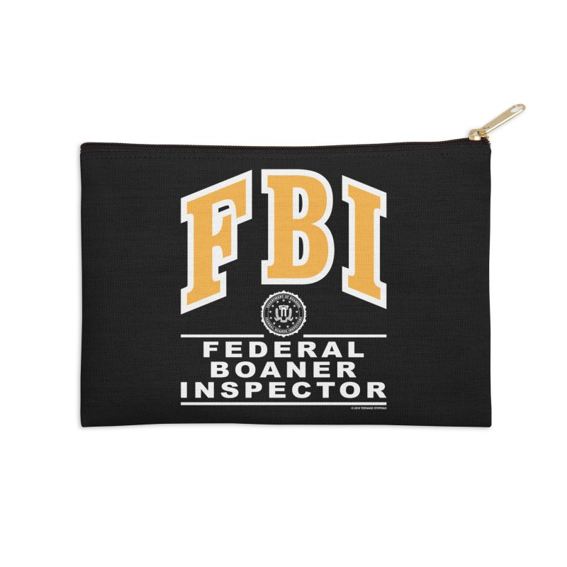 FBI Federal Boaner Inspector Accessories Zip Pouch by Teenage Stepdad