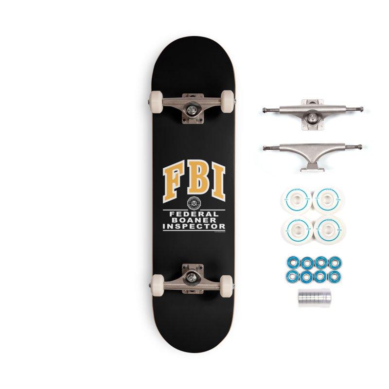 FBI Federal Boaner Inspector Accessories Complete - Basic Skateboard by Teenage Stepdad