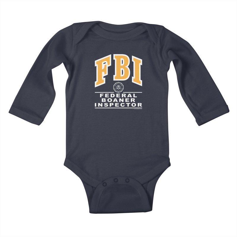 FBI Federal Boaner Inspector Kids Baby Longsleeve Bodysuit by Teenage Stepdad