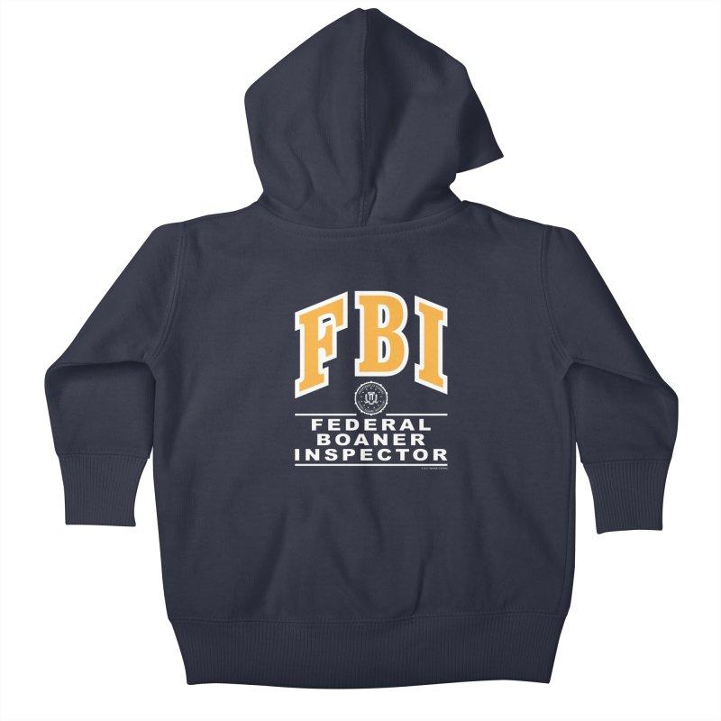 FBI Federal Boaner Inspector Kids Baby Zip-Up Hoody by Teenage Stepdad