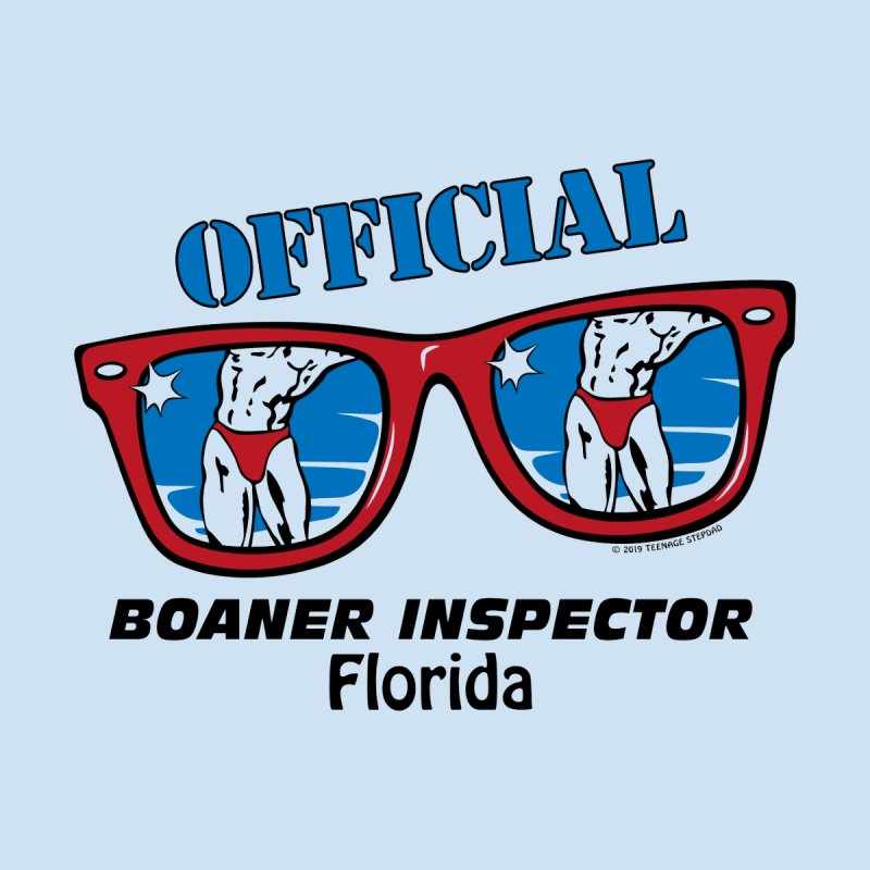 OFFICIAL BOANER INSPECTOR Florida by Teenage Stepdad